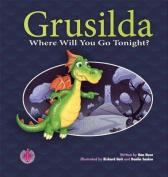 Grusilda (The Literacy Tower)