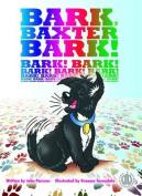 Bark, Baxter, Bark!