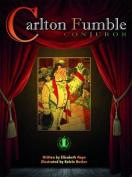 Carlton Fumble, Conjuror