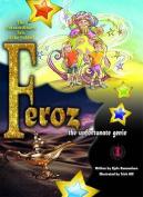 Feroz the Unfortunate Genie
