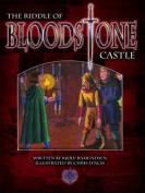 The Riddle of Bloodstone Castle