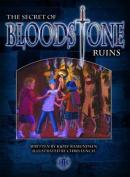 The Secret of Bloodstone Ruins