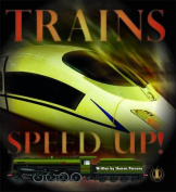 Trains Speed Up!