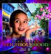 Singapore Neighbourhoods