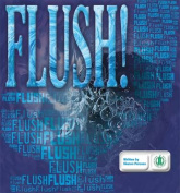 Flush! (The Literacy Tower)