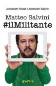 Matteo Salvini #Ilmlitante [ITA]