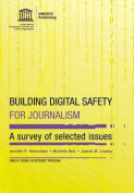 Building Digital Safety for Journalism