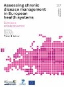 Assessing Chronic Disease Management in European Health Systems