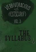 Verbivoracious Festschrift Volume Three