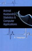 Animal Husbandry Statistics and Computer Applications