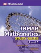IBMYP Mathematics Study Guide Level 3