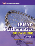 IBMYP Mathematics Study Guide Level 3