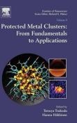 Protected Metal Clusters