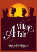 A Village Tale