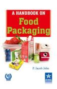 A Handbook on Food Packaging