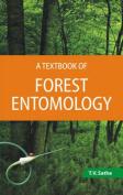 A Textbook of Forest Entomology