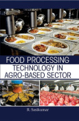 Food Processing Technology in Agro - Based Sector