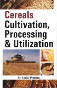 Cereals Cultivation Processing and Utilization