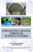 Enhancing Change Through Science Centres/NAM S&T Centre