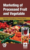 Marketing of Processed Fruit and Vegetable