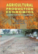 Agricultural Production Economics Analytical Methods and Applications