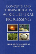 Concepts and Terminology in Agricultural Processing