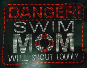 Danger Swim Mom will shout loudly Rhinestone Transfer Iron On - DIY