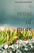 A Sense of More Than