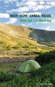 Mein Alpe-Adria-Trail [Alpe Adria - Trail] [GER]