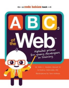 ABCs of the Web [Board book]