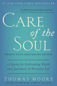 Care Of The Soul, Twenty-Fifth Anniversary Edition