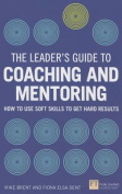 The Leader's Guide to Coaching and Mentoring
