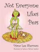 Not Everyone Likes Peas