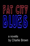 Fat City Blues