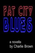 Fat City Blues
