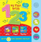 My First Noisy 123 [Board book]