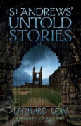 St Andrews' Untold Stories