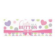 "Pack of 6 Luscious Lavender and Pink ""Cute as a Button"" Giant Plastic Party Banner 150cm"