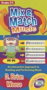 Mix & Match Music