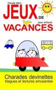 Jeux de Vacances Pour Enfants [FRE]