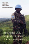Enhancing U.S. Support for Peace Operations in Africa