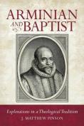 Arminian and Baptist
