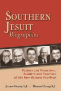 Southern Jesuit Biographies