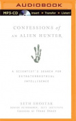 Confessions of an Alien Hunter [Audio]