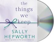 The Things We Keep [Audio]