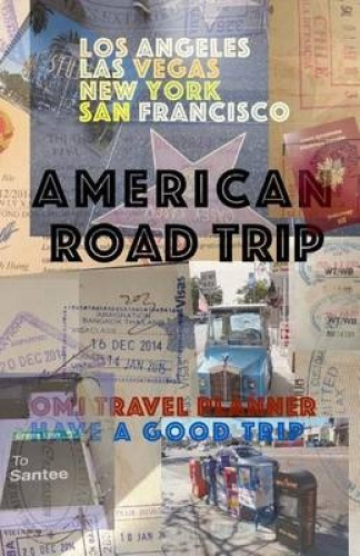 American Road Trip: USA Travel Planner by O M J