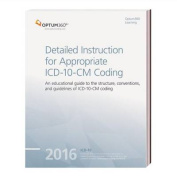 Detailed Instruction for Appropriate ICD-10-CM Coding 2016