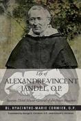 Life of Alexandre-Vincent Jandel, O.P.