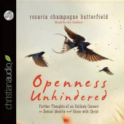 Openness Unhindered [Audio]