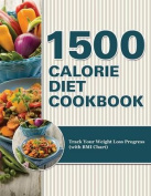 1500 Calorie Diet Cookbook Diet